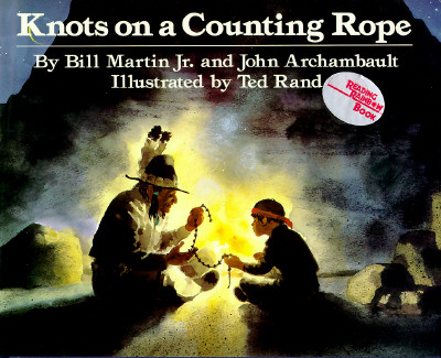Knots on a Counting Rope by Bill Martin, Jr. and JohnArchambault